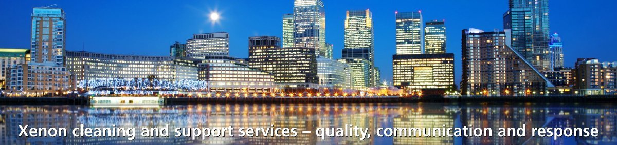 Xenon cleaning and support services – quality, communication and response